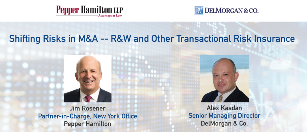 Shifting Risks in M&A -- R&W and Other Transactional Risk Insurance