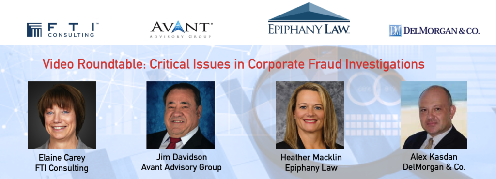 Critical Issues in Corporate Fraud Investigations