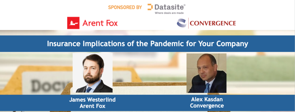 December 3, 2020, 1PM - 2PM PST / 4PM - 5PM EST: Insurance Implications of the Pandemic for Your Company
